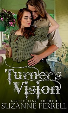 Turner's Vision by Suzanne Ferrell