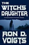 The Witch's Daughter (A Cavendish Brown Paranormal Mystery Book 1)