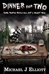 Dinner For Two (A post apocalyptic horror story)