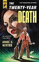 The Twenty-Year Death (Hard Case Crime)