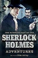 The Mammoth Book of New Sherlock Holmes Adventures (Mammoth Books)