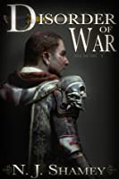 Disorder of War (Disorder of War, #1)
