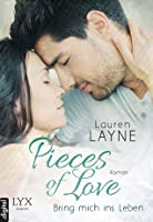 Bring mich ins Leben (Pieces of Love #1)