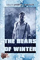 The Bears of Winter: Hot  Hairy Fiction