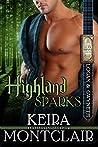 Highland Sparks (Clan Grant, #5)