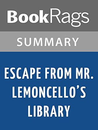 Escape from Mr. Lemoncello's Library by Chris Grabenstein l Summary & Study Guide