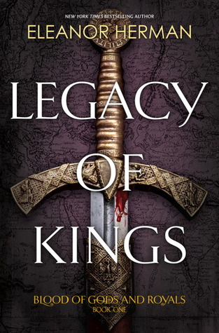 Legacy of Kings (Blood of Gods and Royals, #1) by Eleanor Herman