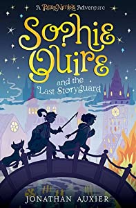 Sophie Quire and the Last Storyguard (Peter Nimble #2)