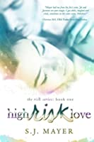 High Risk Love (The Risk Series, #1)