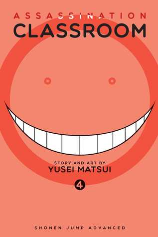Assassination Classroom, Vol. 04: Time to Face the Unbelievable