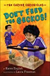Don't Feed the Geckos! (The Carver Chronicles, #3)
