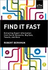 Find It Fast: Extracting Expert Information from Social Networks, Big Data, Tweets, and More