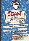 Scam School Academy by Brian Brushwood