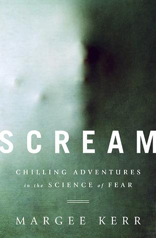 Scream by Margee Kerr