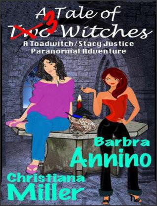 """Book Review: """"A Tale of (Two) 3 Witches"""" by Christiana Miller and Barbra Annino"""