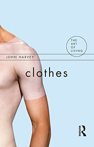 Clothes (The Art of Living)