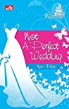 Not  A Perfect Wedding
