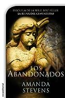 Los Abandonados (La Reina del Cementerio, #0.5)