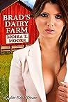 Brad's Dairy Farm by Moira T. Moore
