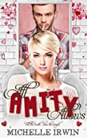 All Amity Allows (Fall for You, #2)