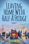 Leaving Home with Half a Fridge audiobook download free