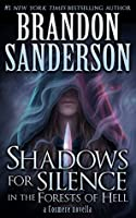 Shadows for Silence in the Forests of Hell (Cosmere)