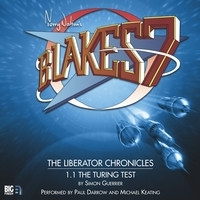 The Turing Test (Blake's 7: The Liberator Chronicles #1.1)