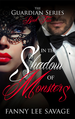 In the Shadow of Monsters (The Guardian Series, #2)