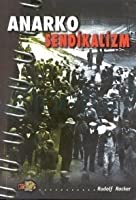 Anarko-Sendikalizm