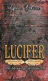 Lucifer (The Morningstar Diaries, #2)