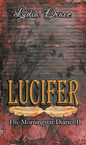 Lucifer (The Morningstar Diaries, #2)