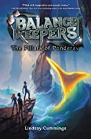The Pillars of Ponderay (The Balance Keepers, #2)
