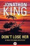 Don't Lose Her (Max Freeman, #7) audiobook download free