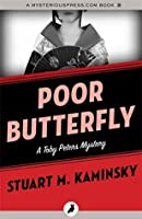 Poor Butterfly (The Toby Peters Mysteries)
