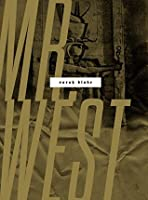 Mr. West (Wesleyan Poetry Series)