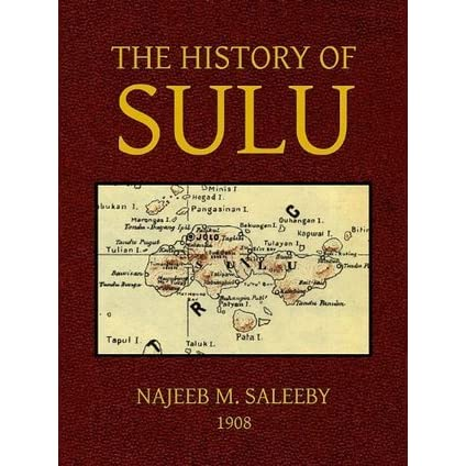The History Of Sulu By Najeeb M Saleeby