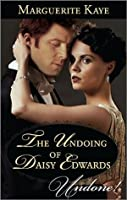 The Undoing of Daisy Edwards (A Time for Scandal)