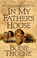 In My Father's House (The Shiloh Legacy, #1)