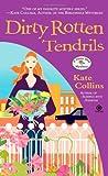 Dirty Rotten Tendrils (A Flower Shop Mystery, #10)