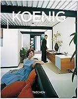 Pierre Koenig: 1925-2004: Living with Steel (Taschen Basic Genre Series)