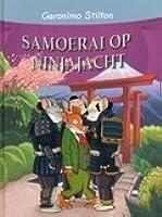 Samoerai op Ninjajacht (Geronimo Stilton, #57)