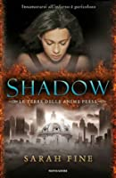 Shadow (Le terre delle anime perse, #1)