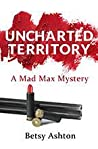 Uncharted Territory (Mad Max #2)