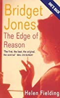 Bridget Jones: The Edge Of Reason (Bridget Jones #2)