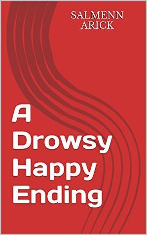 A Drowsy Happy Ending
