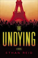 The Undying (The Undying, #1)