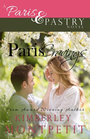 Paris Cravings (Paris & Pastry, #1)