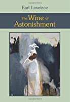 the wine of astonishment heroes The wine of astonishment has 443 ratings and 37 reviews miss karen jean said : beautiful one of the few books i've read where the main characters are po.
