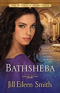 Bathsheba (The Wives of King David, #3)