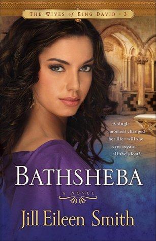Bathsheba (The Wives of King David #3)